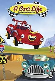 A Car's Life: Sparky's Big Adventure(2006) Poster - Movie Forum, Cast, Reviews