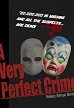 A Very Perfect Crime