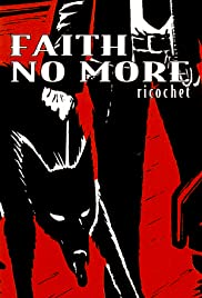 Faith No More: Ricochet Poster