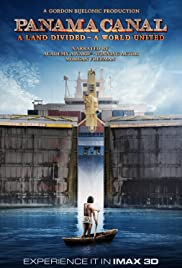 Panama Canal in 3D a Land Divided a World United Poster