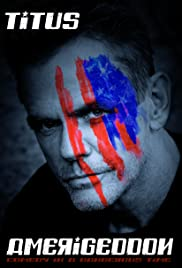 Christopher Titus: Amerigeddon(2019) Poster - TV Show Forum, Cast, Reviews