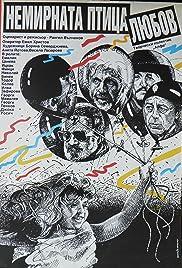 Nemirnata ptitza lyubov Poster