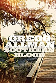 Gregg Allman: Back to the Swamp - The Making of Southern Blood Dvd-extra Poster