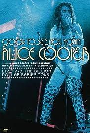 Good to See You Again, Alice Cooper (1974) film en francais gratuit