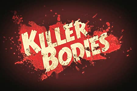 The Killer Bodies