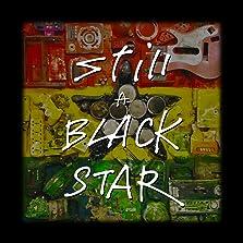 Still a Black Star (2020)