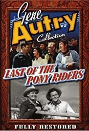 Last of the Pony Riders Poster