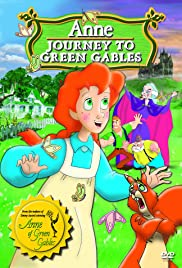 Anne: Journey to Green Gables Poster