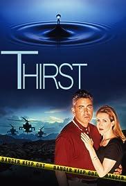 Thirst(1998) Poster - Movie Forum, Cast, Reviews