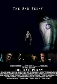 The Bad Penny (2014) Poster - Movie Forum, Cast, Reviews