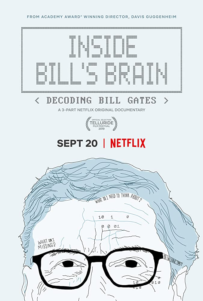 Inside Bill's Brain: Decoding Bill Gates 1 (2019)