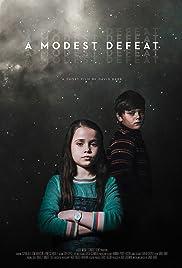 A Modest Defeat Poster