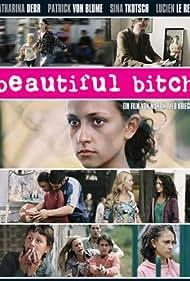 Beautiful Bitch (2007)