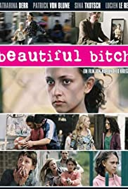 Beautiful Bitch Poster