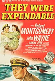 John Wayne, Donna Reed, and Robert Montgomery in They Were Expendable (1945)
