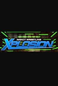 Primary photo for Impact Xplosion: 11/17/18