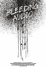 Bleeding Audio