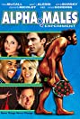 Alpha Males Experiment (2009) Poster