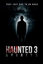 Haunted 3: Spirits Poster