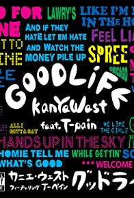 Primary photo for Kanye West Feat. T-Pain: Good Life