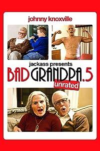 Movie websites downloads Bad Grandpa .5 by Jeff Tremaine [2K]