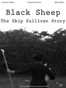 Black Sheep: The Skip Sullivan Story (2016)