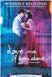 Love Me If You Dare (2003) Poster - Movie Forum, Cast, Reviews