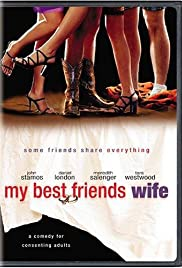 My Best Friend's Wife Poster