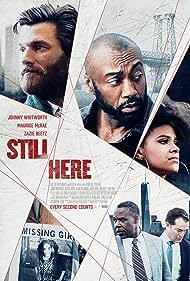 Maurice McRae, Johnny Whitworth, and Zazie Beetz in Still Here (2020)