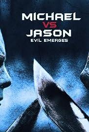 Michael vs Jason: Evil Emerges Poster