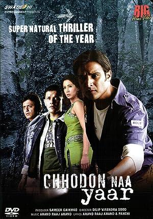 Where to stream Chhodon Naa Yaar