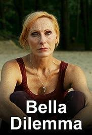 Bella Dilemma - Drei sind einer zu viel Poster