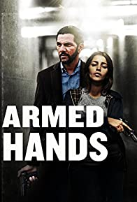 Primary photo for Armed Hands