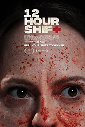 12 Hour Shift (2020) Full Movie HD