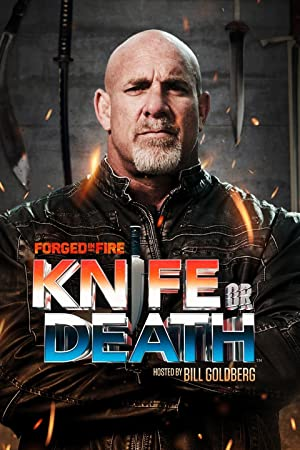 Forged in Fire : Knife or Death
