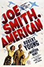 Joe Smith, American (1942) Poster