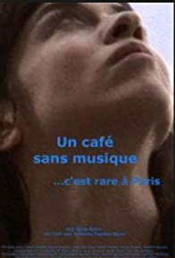 Primary photo for Un café sans musique c'est rare à Paris