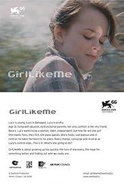 GirlLikeMe Poster