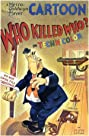Who Killed Who? (1943) Poster