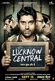 Image result for Lucknow Central (2017)