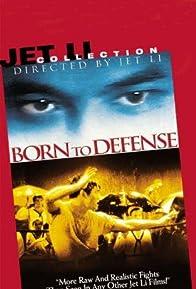Primary photo for Born to Defense