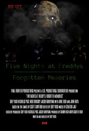 five nights at freddy s forgotten memories 2017 imdb