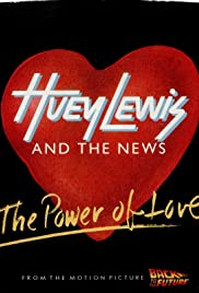 Huey Lewis and the News: The Power of Love Poster