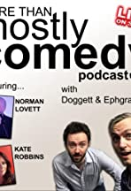 More Than Mostly Comedy Podcast
