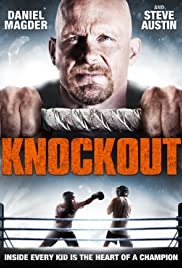 Knockout (2011) Poster - Movie Forum, Cast, Reviews