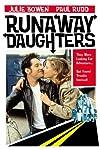 Rebel Highway: Runaway Daughters (1994)