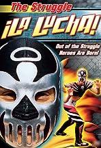 La Lucha: The Struggle
