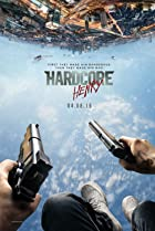 Hardcore Henry (2015) Poster