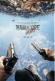 Download Hardcore Henry (2016) Movie