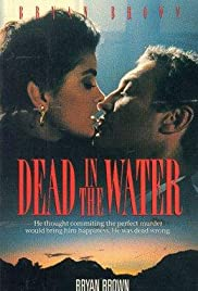 Dead in the Water (1991) Poster - Movie Forum, Cast, Reviews
